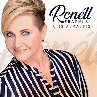 Ronell Erasmus – U Is Almagtig