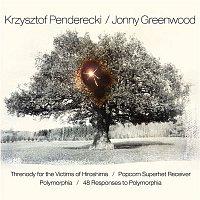 Krzysztof Penderecki, Jonny Greenwood – Threnody for the Victims of Hiroshima / Popcorn Superhet Receiver / Polymorphia / 48 Responses to Polymorphia