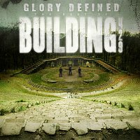 Přední strana obalu CD Glory Defined: The Best Of Building 429