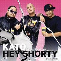 Kato, Jon – Hey Shorty (Yeah Yeah Pt. II)