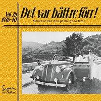 Det var battre forr Volym 2b 1936-1940
