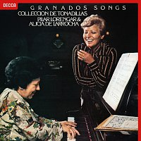 Pilar Lorengar, Alicia de Larrocha – Granados: Tonadillas; Canciónes Amatorias