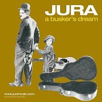 Jura – A Busker's Dream