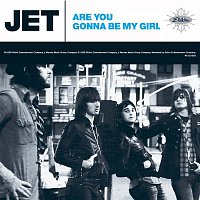 Jet – Are You Gonna Be My Girl [Deluxe EP]