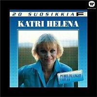 Katri Helena – 20 suosikkia  / Puhelinlangat laulaa
