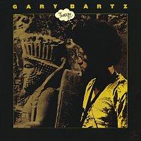 Gary Bartz – The Shadow Do!