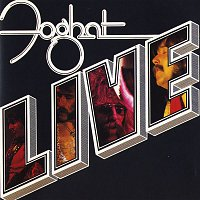 Foghat – Foghat Live (Remastered)