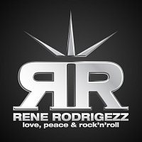 Rene Rodrigezz – Love, Peace & Rock'N'Roll