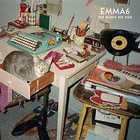 EMMA6 – Wir waren nie hier