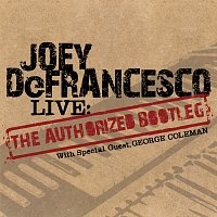 "Joey DeFrancesco – LIVE: The ""Authorized Bootleg"""