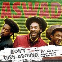 Aswad – Don't Turn Around