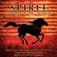 Bryan Adams, Hans Zimmer – Spirit: Stallion Of The Cimarron [Music From The Original Motion Picture]