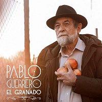 Pablo Guerrero – El granado