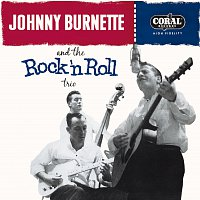 Johnny Burnette – Tear It Up: The Complete Legedary Coral Recordings