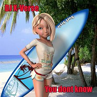 DJ X-Verse – You dont know