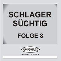 Různí interpreti – Schlager Suchtig Folge 8