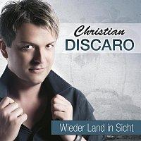 Christian Discaro – Wieder Land in Sicht