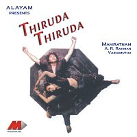 A.R. Rahman, Anupama, Suresh Peters – Thiruda Thiruda (Original Motion Picture Soundtrack)