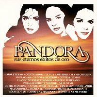 Pandora – Sus Eternos Exitos De Oro