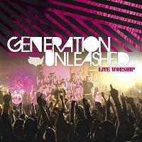Generation Unleashed – Generation Unleashed [Live]