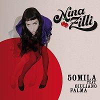 Nina Zilli, Giuliano Palma – 50mila