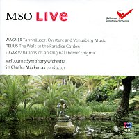 Melbourne Symphony Orchestra, Sir Charles Mackerras – MSO Live - Wagner, Delius & Elgar [Live]