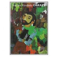 Václav Koubek – Obrazy
