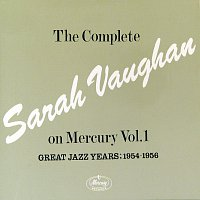 Sarah Vaughan – The Complete Sarah Vaughan On Mercury Vol.1 - Great Jazz Years; 1954-1956