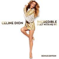 Céline Dion – Incredible feat. Ne-Yo