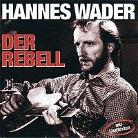 Hannes Wader – Der Rebell