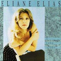 Eliane Elias – A Long Story
