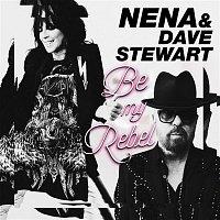 Nena, Dave Stewart – Be My Rebel