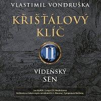 Přední strana obalu CD Vondruška: Křišťálový klíč II. - Vídeňský sen