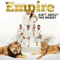 Empire Cast, Jussie Smollett, Yazz – Ain't About The Money (feat. Jussie Smollett and Yazz)