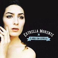 Estrella Morente – 15 Anos con Estrella