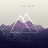 Fall From Everest – Fall From Everest - EP 2015