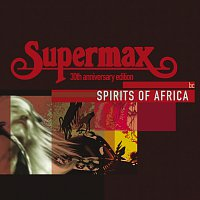 Supermax – Spirits Of Africa