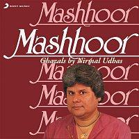 Nirmal Udhas – Mashhoor