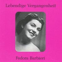 Fedora Barbieri – Lebendige Vergangenheit - Fedora Barbieri