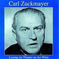 Carl Zuckmayer – Carl Zuckmayer - Lesung im Theater an der Wien