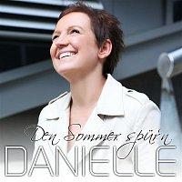 Danielle – Den Sommer spur'n