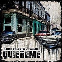 Jacob Forever, Farruko – Quiéreme