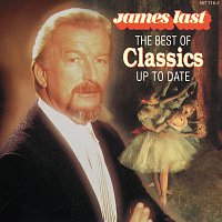 James Last And His Orchestra – The Best Of Classics Up To Date