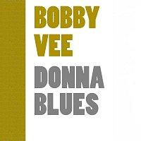 Bobby Vee – Donna Blues