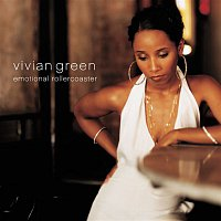 Vivian Green – Emotional Rollercoaster