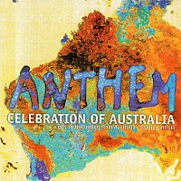 Různí interpreti – Anthem: Celebration Of Australia