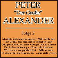 """Peter Alexander – Peter """"Der Grosze"""" Alexander Folge 2"""
