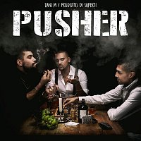 Dani M, Simon Superti – Pusher