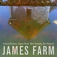 James Farm: Joshua Redman, Aaron Parks, Matt Penman, Eric Harland – James Farm: Joshua Redman, Aaron Parks, Matt Penman, Eric Harland