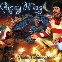 Vlatko Srefanovski – Gipsy Magic